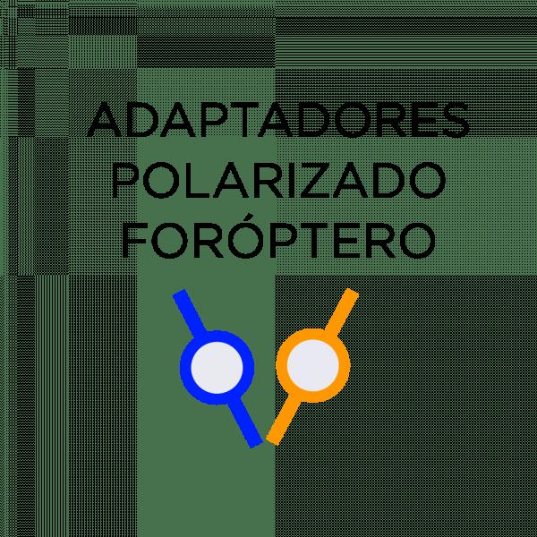 Adaptadores polarizados para foróptero